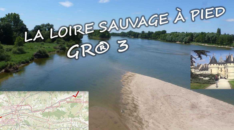 Découvrez l'itinéraire à pied le long de la Loire !
